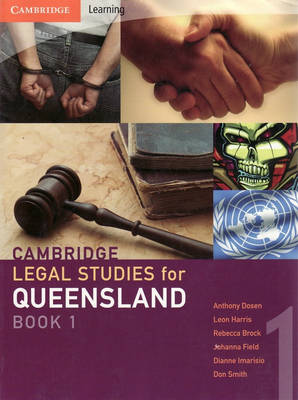Cambridge Legal Studies for Queensland Book 1 by Anthony Dosen
