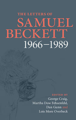 The Letters of Samuel Beckett: Volume 4, 1966-1989 by Samuel Beckett