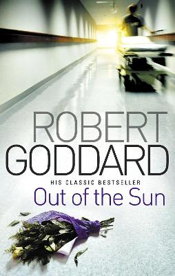Out Of The Sun by Robert Goddard