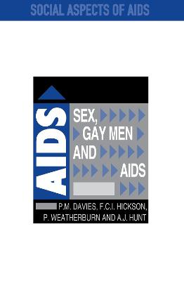Sex Gay Men & Aids by Peter Davies