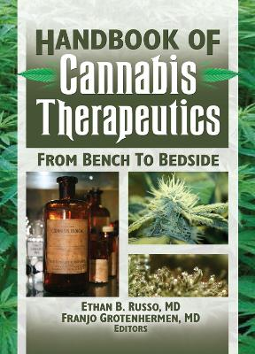 The Handbook of Cannabis Therapeutics by Ethan Russo
