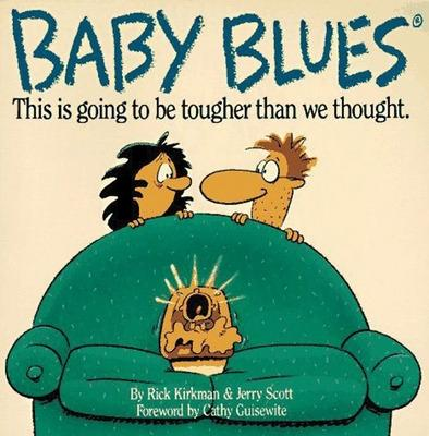 Baby Blues by Rick Kirkman