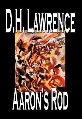 Aaron's Rod by D H Lawrence