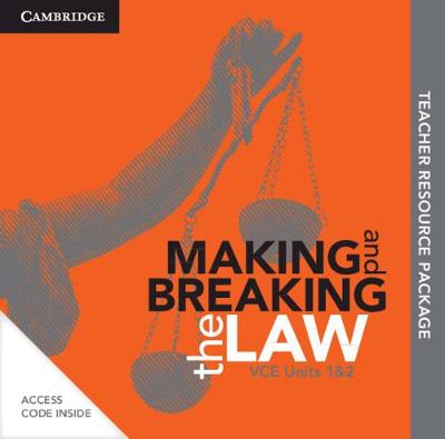 Cambridge Making and Breaking the Law VCE Units 1 and 2 Teacher Resource (Card) book