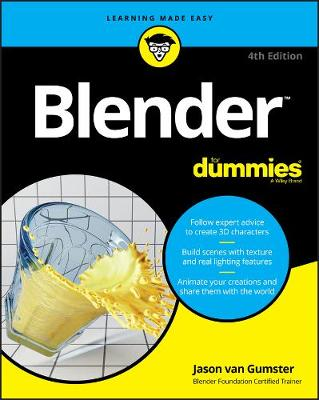Blender For Dummies by Jason van Gumster