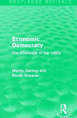 Economic Democracy by Martin Carnoy