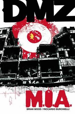 Dmz TP Vol 09 Mia by Riccardo Burchielli