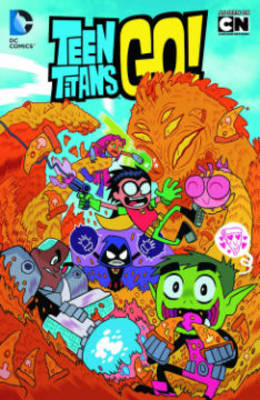 Teen Titans Go Truth Justice Pizza TP by J. Torres