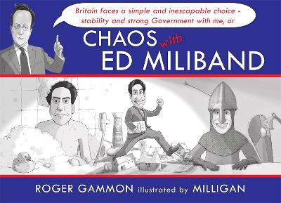 Chaos with Ed Miliband by Milligan