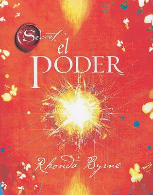 El Poder by Rhonda Byrne