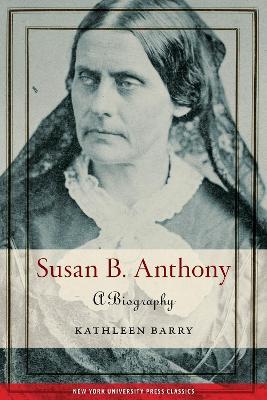 Susan B. Anthony: A Biography book