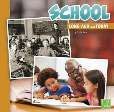 School Long Ago and Today book