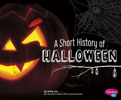 Short History of Halloween by Sally Lee