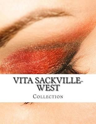 Vita Sackville-West, Collection by Vita Sackville-West