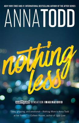 Nothing Less by Anna Todd