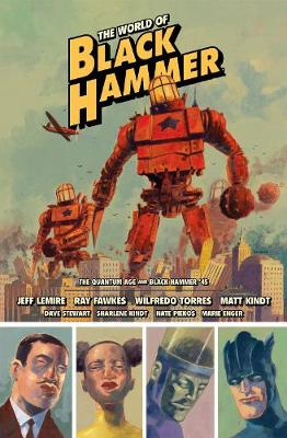 The World Of Black Hammer Library Edition Volume 2 book