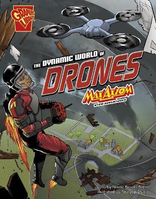 The Dynamic World of Drones by Nikole Brooks Bethea