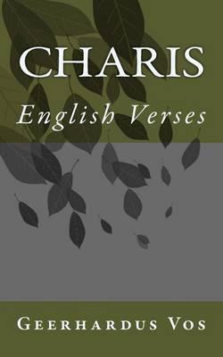 Charis by Geerhardus Vos