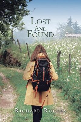 Lost and Found by Richard Rogers
