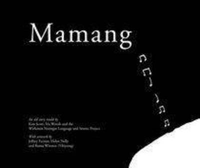 Mamang by Kim Scott