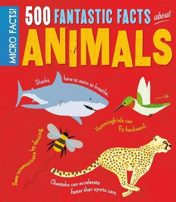 Minipedia! 500 Fantastic Facts About Animals by Clare Hibbert