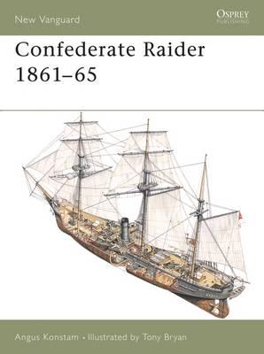 Confederate Raider 1861-65 by Angus Konstam