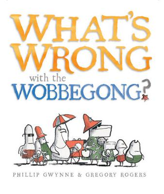 What's Wrong with the Wobbegong? book