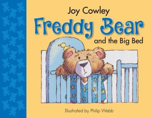 Freddy Bear and the Big Bed book