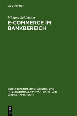 E-Commerce im Bankbereich by Michael Schleicher