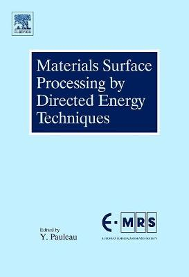 Materials Surface Processing by Directed Energy Techniques book