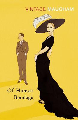 Of Human Bondage by W Somerset Maugham