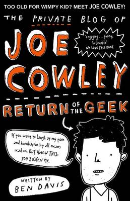Private Blog of Joe Cowley: Return of the Geek by Ben Davis