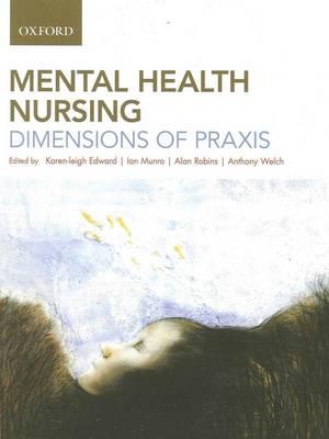 Mental Health Nursing by Karen-Leigh Edward