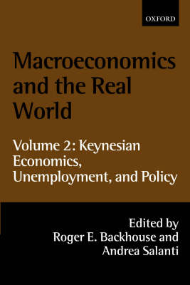 Macroeconomics and the Real World by Professor Roger E. Backhouse