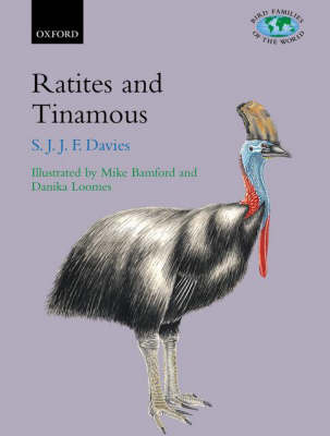 Ratites and Tinamous by Stephen Davies