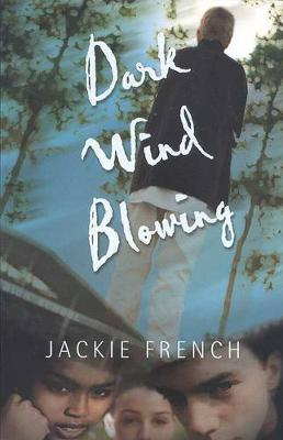 Dark Wind Blowing by Jackie French