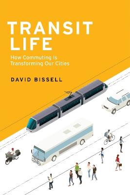 Transit Life by David Bissell