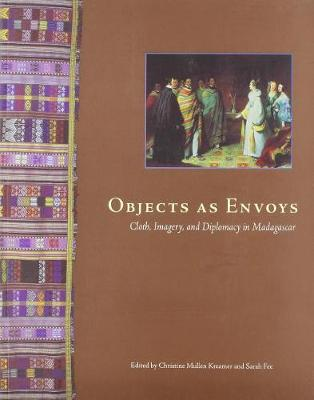 Objects as Envoys by Christine Mullen Kreamer