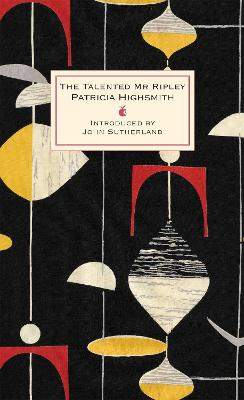 Talented Mr Ripley by Patricia Highsmith