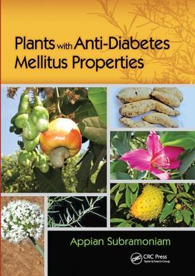 Plants with Anti-Diabetes Mellitus Properties by Appian Subramoniam