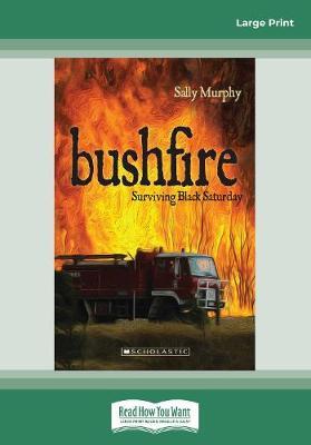 My Australian Story: Bushfire by Sally Murphy