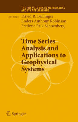 Time Series Analysis and Applications to Geophysical Systems by John Geweke