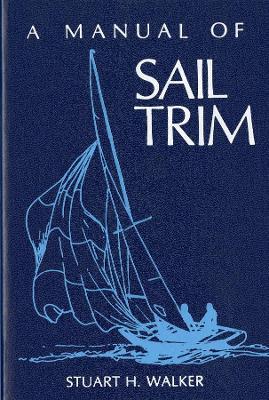 Manual of Sail Trim book