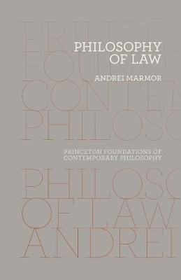 Philosophy of Law by Andrei Marmor