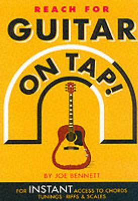Guitar On Tap! by Joe Bennett