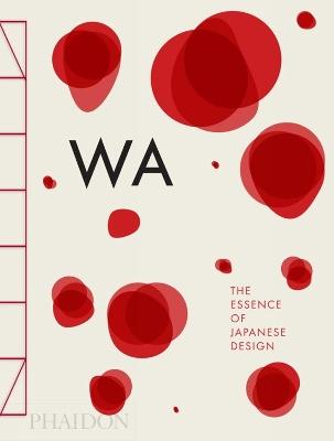 WA: The Essence of Japanese Design book