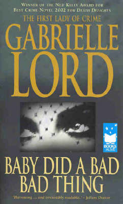 Baby Did A Bad Bad Thing by Gabrielle Lord
