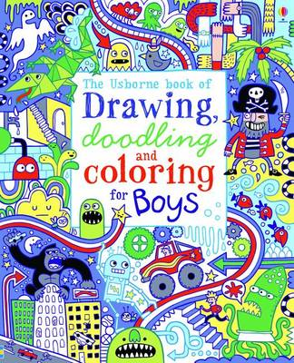 The Usborne Book of Drawing, Doodling and Coloring for Boys by James MacLaine