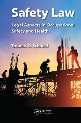 Safety Law by Thomas D. Schneid
