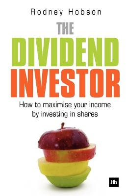 The Dividend Investor by Rodney Hobson